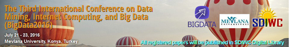The Third International Conference on Data Mining, Internet Computing, and Big Data