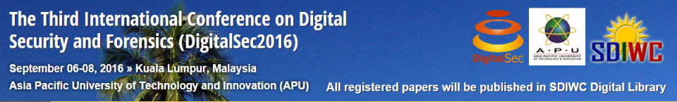 The Third International Conference on Digital Security and Forensics (DigitalSec2016)