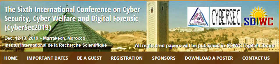 The Sixth International Conference on Cyber Security, Cyber Welfare and Digital Forensic