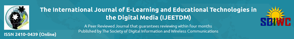 The International Journal of E-Learning and Educational Technologies in the Digital Media